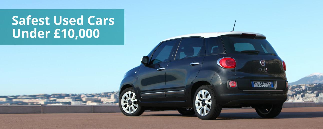 Safest Used Cars Under £10,000