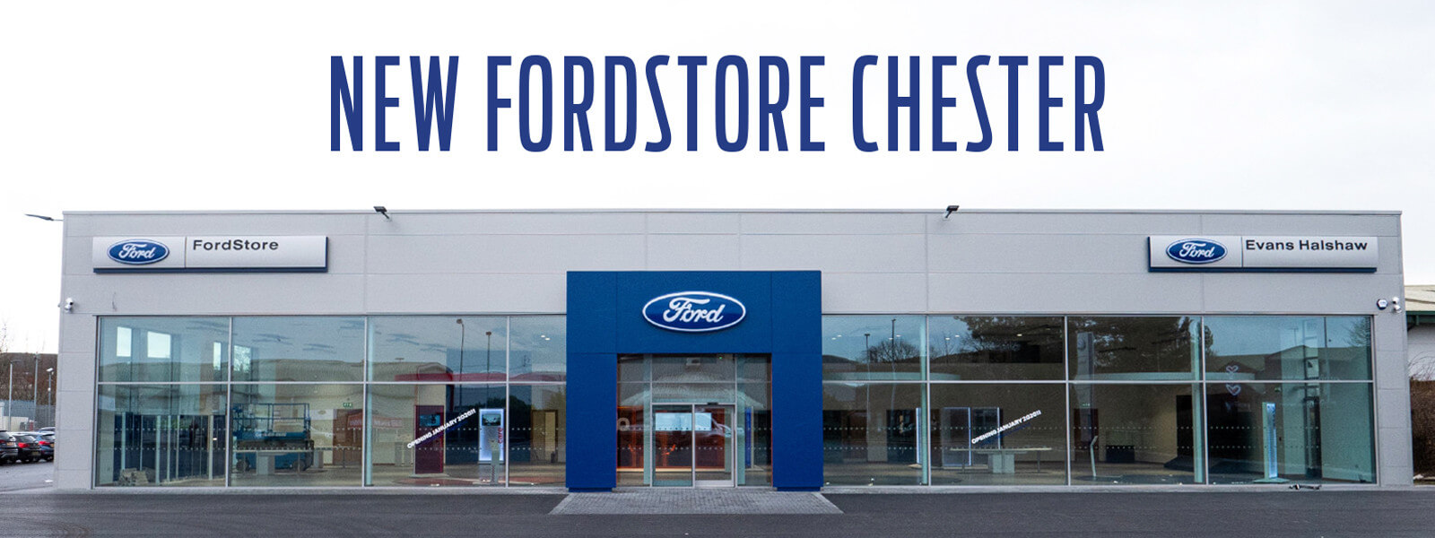 New Evans Halshaw FordStore Chester