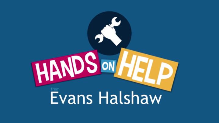 Hands On Help with Evans Halshaw
