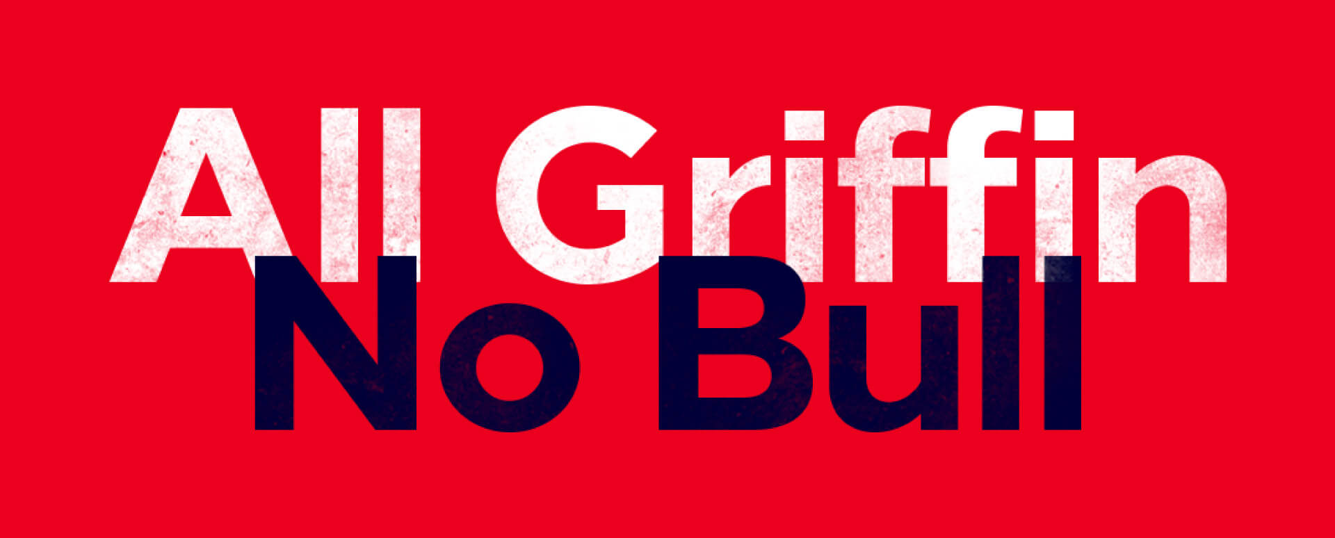 All Griffin, No Bull